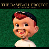 The Baseball Project - High and Inside